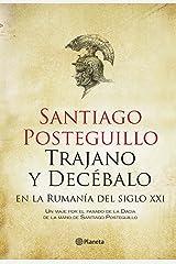 Trajano y Decébalo en la Rumanía del siglo XXI Versión Kindle