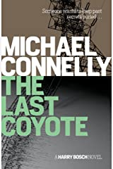 The Last Coyote (Harry Bosch Book 4) Kindle Edition