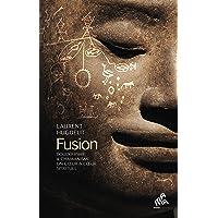 Fusion: Bouddhisme & chamanisme, un coeur à coeur spirituel