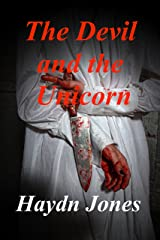 The Devil and the Unicorn Kindle Edition