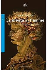 La mente in fiamme: Un nuovo approccio alla depressione (Italian Edition) Kindle Edition