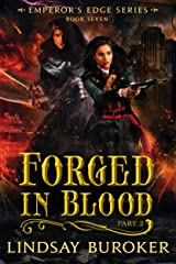 Forged in Blood II (The Emperor's Edge, Book 7) Kindle Edition