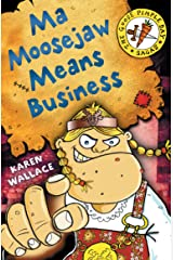 Ma Moosejaw Means Business (The Goose Pimple Bay Sagas) Kindle Edition