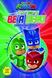 Its Time to be a Hero: PJ Masks - Giant Coloring Book  For Children