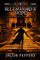 A Sellsword's Hope: Book Seven of the Seven Virtues Kindle Edition
