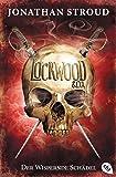 Lockwood & Co. - Der Wispernde Schädel (Die Lockwood & Co.-Reihe, Band 2)