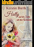 Holly und die Sache mit dem Wünschen