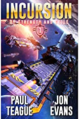 Incursion (By Strength and Guile Book 1) Kindle Edition