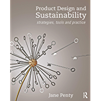 Product Design and Sustainability: Strategies, Tools and Practice (English Edition)