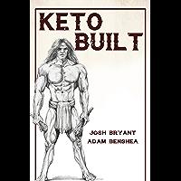 Keto Built (English Edition)