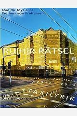RU[H]R RÄTSEL: Meine Zeit als Taxichauffeur 2012/2013 Kindle Ausgabe