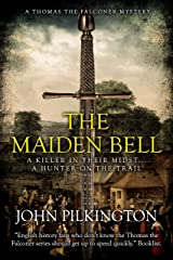 The Maiden Bell (Thomas the Falconer Mystery Book 5) Kindle Edition