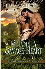 To Tame a Savage Heart (Rogues and Gentlemen Book 7) Kindle Edition