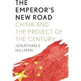 The Emperor's New Road: China and the Project of the Century