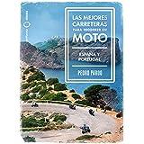 Las mejores carreteras para recorrer en moto - España y Portugal: España y Portugal (Nómadas)