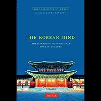 The Korean Mind: Understanding Contemporary Korean Culture (English Edition)