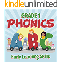 Grade 1 Phonics: Early Learning Skills: Phonics for Kids Alphabets Grade One (Children's Beginner Readers Books)