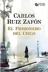 El Prisionero del Cielo (El Cementerio de los Libros Olvidados nº 1) Versión Kindle