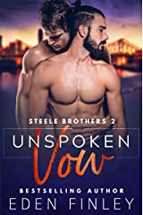 Unspoken Vow (Steele Brothers Book 2) Kindle Edition