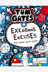 Tom Gates 2: Excellent Excuses (And Other Good Stuff) (Tom Gates series) Kindle Edition