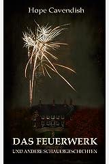 Das Feuerwerk Kindle Ausgabe