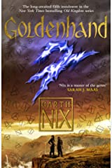 Goldenhand: The latest thrilling adventure in the internationally bestselling fantasy series (The Old Kingdom) Kindle Edition