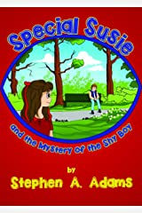 Special Susie and the Mystery of the Shy Boy (Special Susie Mysteries Book 3) Kindle Edition