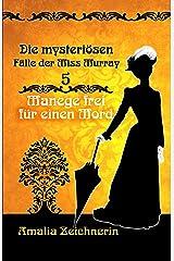 Die mysteriösen Fälle der Miss Murray: Manege frei für einen Mord Kindle Ausgabe