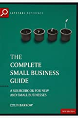 Complete Small Business Guide: A Sourcebook for New and Small Businesses (Capstone Reference) Paperback