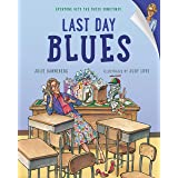 Last Day Blues: 2 (The Jitters Series)