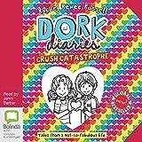 Crush Catastrophe: Dork Diaries, Book 12