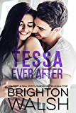 Tessa Ever After: A Brother's Best Friend Romance (Reluctant Hearts)