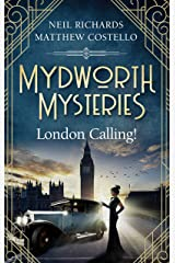 Mydworth Mysteries - London Calling! (A Cosy Historical Mystery Series Book 3) (English Edition) Kindle Ausgabe