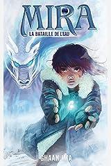 Mira : La Bataille de l'Eau: une romance SF sur fond de young adult post-apocalytique (French Edition) Kindle Edition