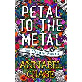 Petal to the Metal (The Bloomin' Psychic Book 1) (English Edition)