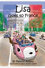 Lisa Goes to France Kindle Edition