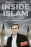 Inside Islam: Was in Deutschlands Moscheen gepredigt wird