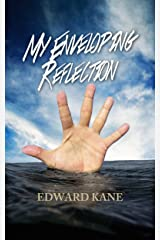 My Enveloping Reflection Kindle Edition