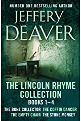 The Lincoln Rhyme Collection 1-4: The Bone Collector, The Coffin Dancer, The Empty Chair, The Stone Monkey Kindle Edition
