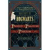 Racconti di Hogwarts: prodezze e passatempi pericolosi (Pottermore Presents Vol. 1) (Italian Edition)