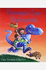 Dinosaurs Love Underpants Paperback