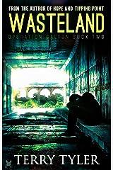 Wasteland (Operation Galton Book 2) Kindle Edition