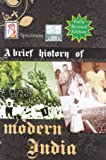 A Brief History of Modern India (2019-2020 Edition) by Spectrum Books