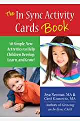 The In Sync Activity Card Book: 50 Simple Activities to Help Children Develop, Learn, and Grow! Kindle Edition