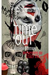 Time Out: Author Edition Kindle Edition