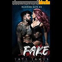 FAKE (Madison Kate Book 3) (English Edition)