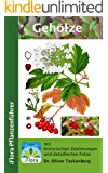 Gehölze: Bäume, Sträucher und Lianen (iFlora Pflanzenführer 6)