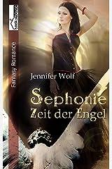 Sephonie - Zeit der Engel Kindle Ausgabe