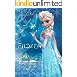 Frozen: Complete Screenplays