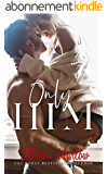 Only Him (English Edition)